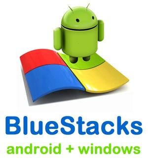 اجرای برنامه های آندروید روی کامپیوتر BlueStacks App Player
